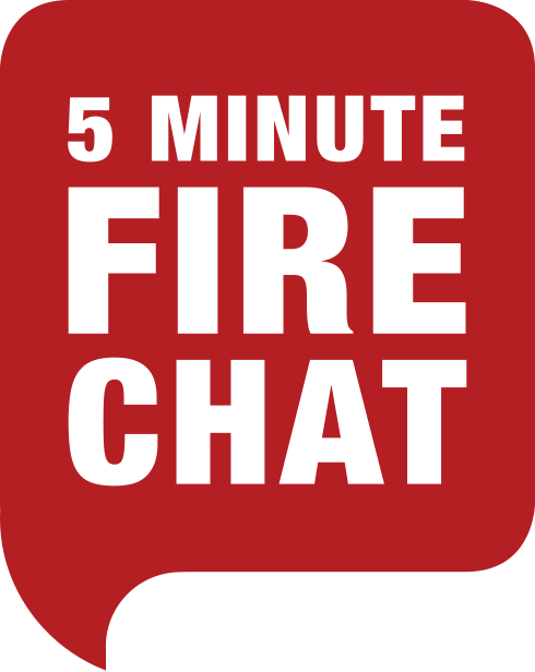 5 Minute Fire Chat